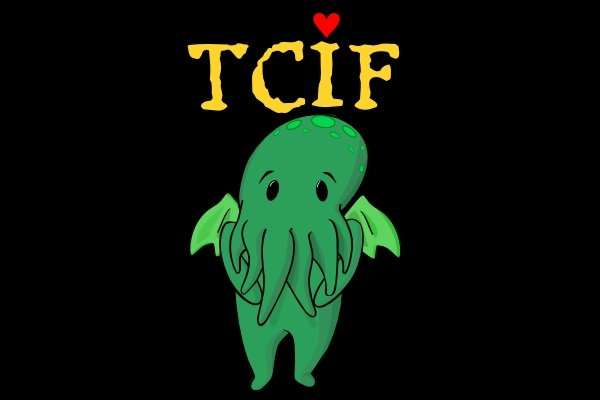 http://static.neatoshop.com/images/product/0/1900/TCIF-Thank-Cthulhu-Its-Friday_7353-l.jpg?v=7353