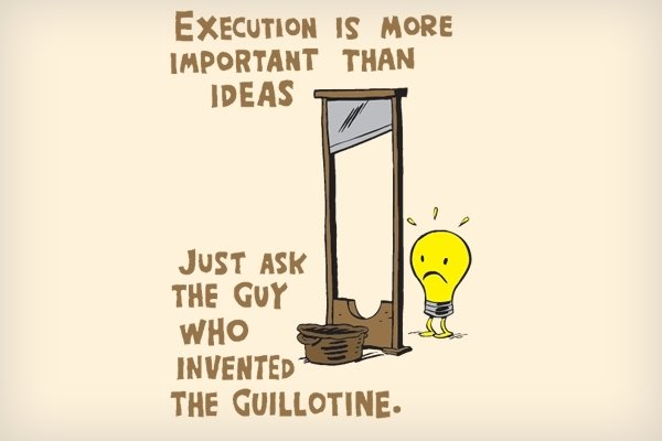 On The Value Of Ideas Vs. Execution