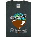 Save The Earth, It's The Only One with Chocolate
