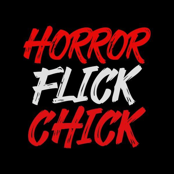 Horror Flick Chick